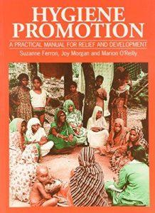 Hygiene promotion: a practical manual for relief and development