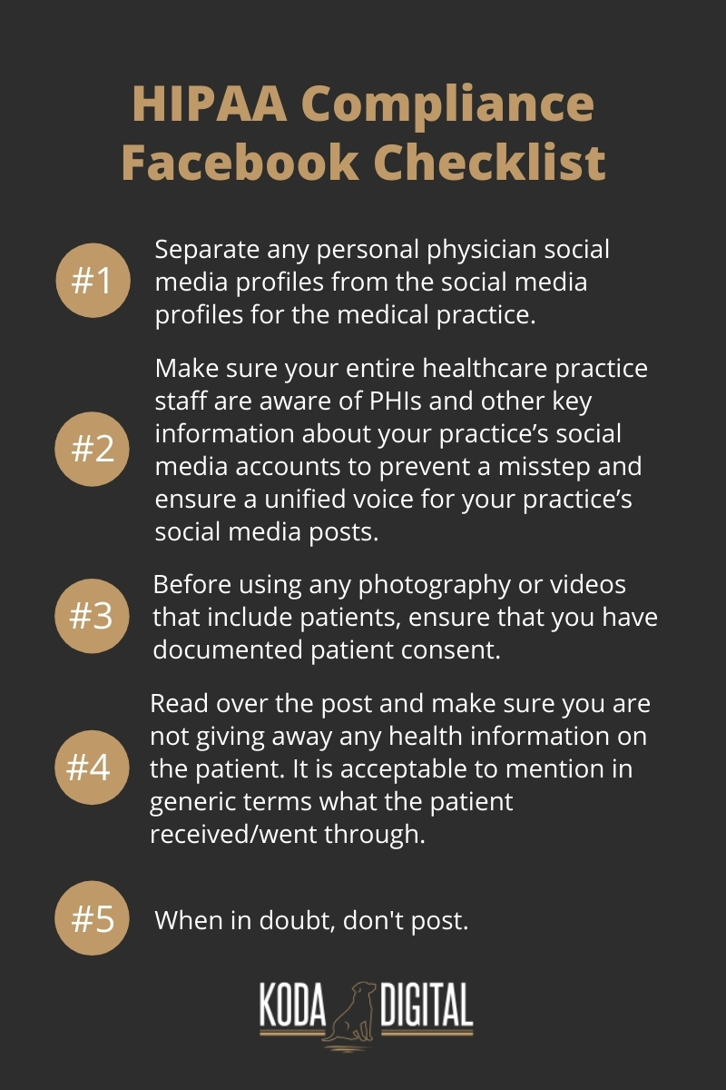 Visual aid example made by Koda DIgital showing a recommended HIPAA compliance Facebook checklist for doctors and physicians to use or share with employees and/or marketing team to stay HIPAA complaint on Facebook.