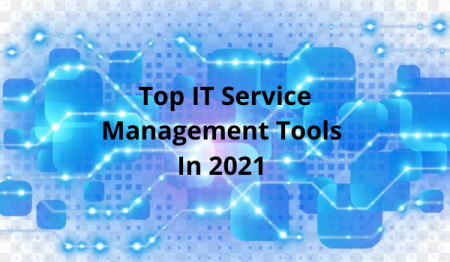 Top IT Service Management Tools