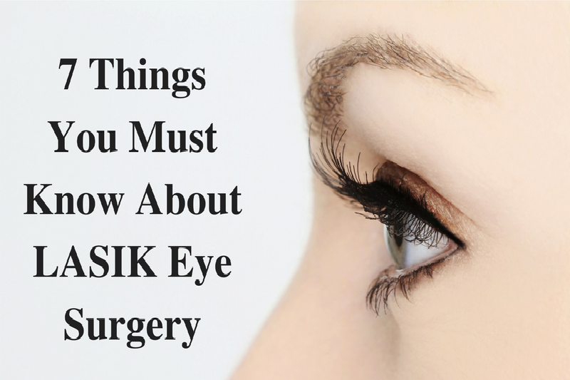 C:\Users\selingurjar\Downloads\7 Things You Must Know About LASIK Eye Surgery.png