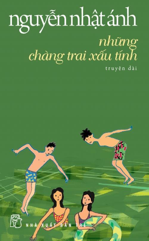 sach nhung chang trai xau tinh Những quyển sách hay nhất của Nguyễn Nhật Ánh