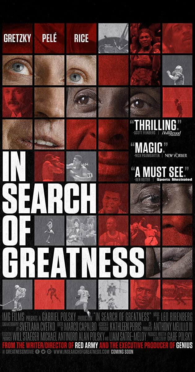 In Search of Greatness (2018) - IMDb