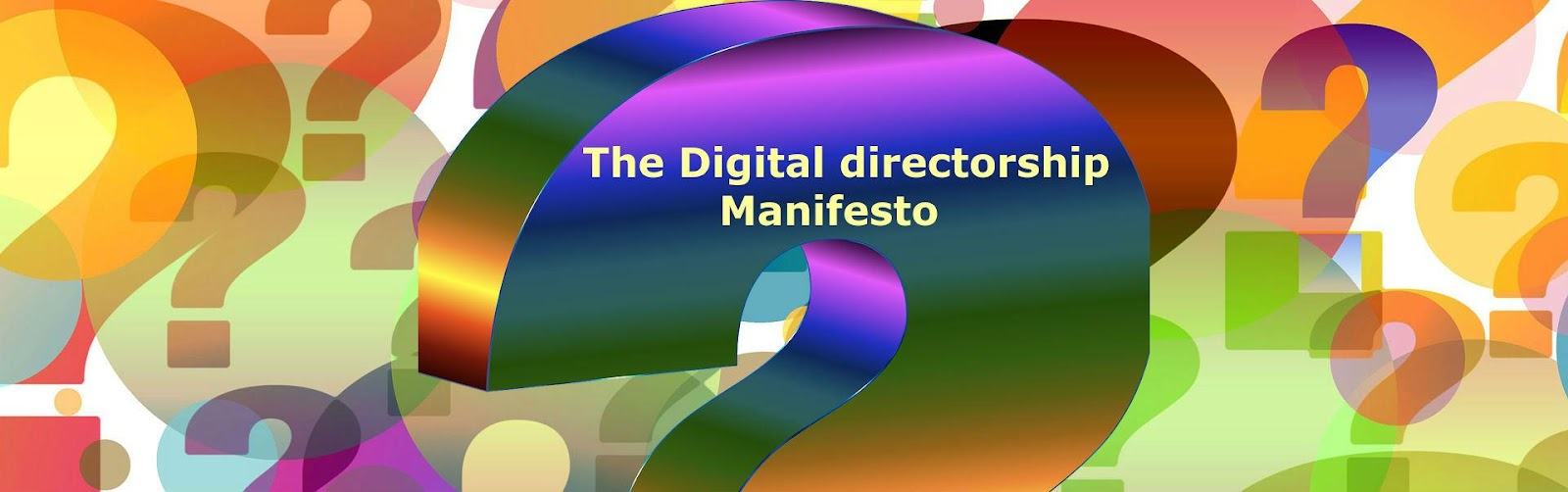 The Digital Directorship Manifesto.jpg