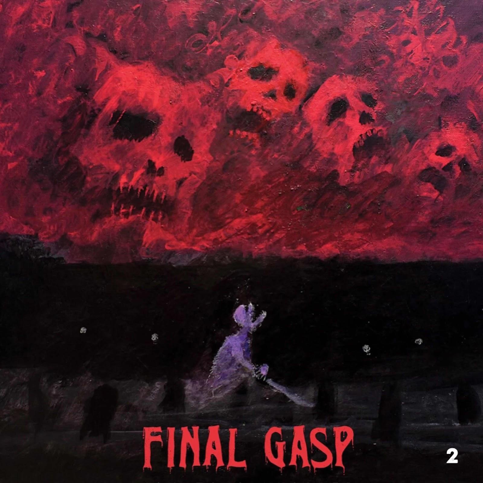 "Final Gasp ""Haunting Whisper"""