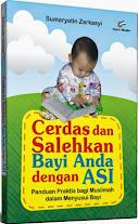 Cerdas dan Salehkan Bayi Anda dengan ASI | RBI