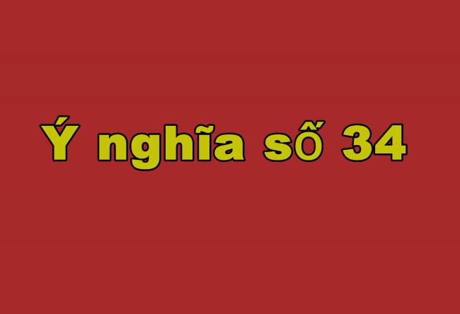 ý nghĩa số 34 là gì?