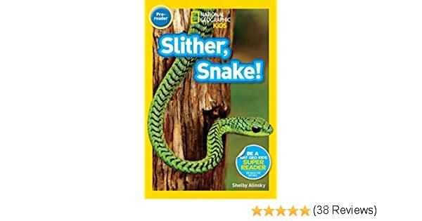 Amazon.com: National Geographic Readers: Slither, Snake ...