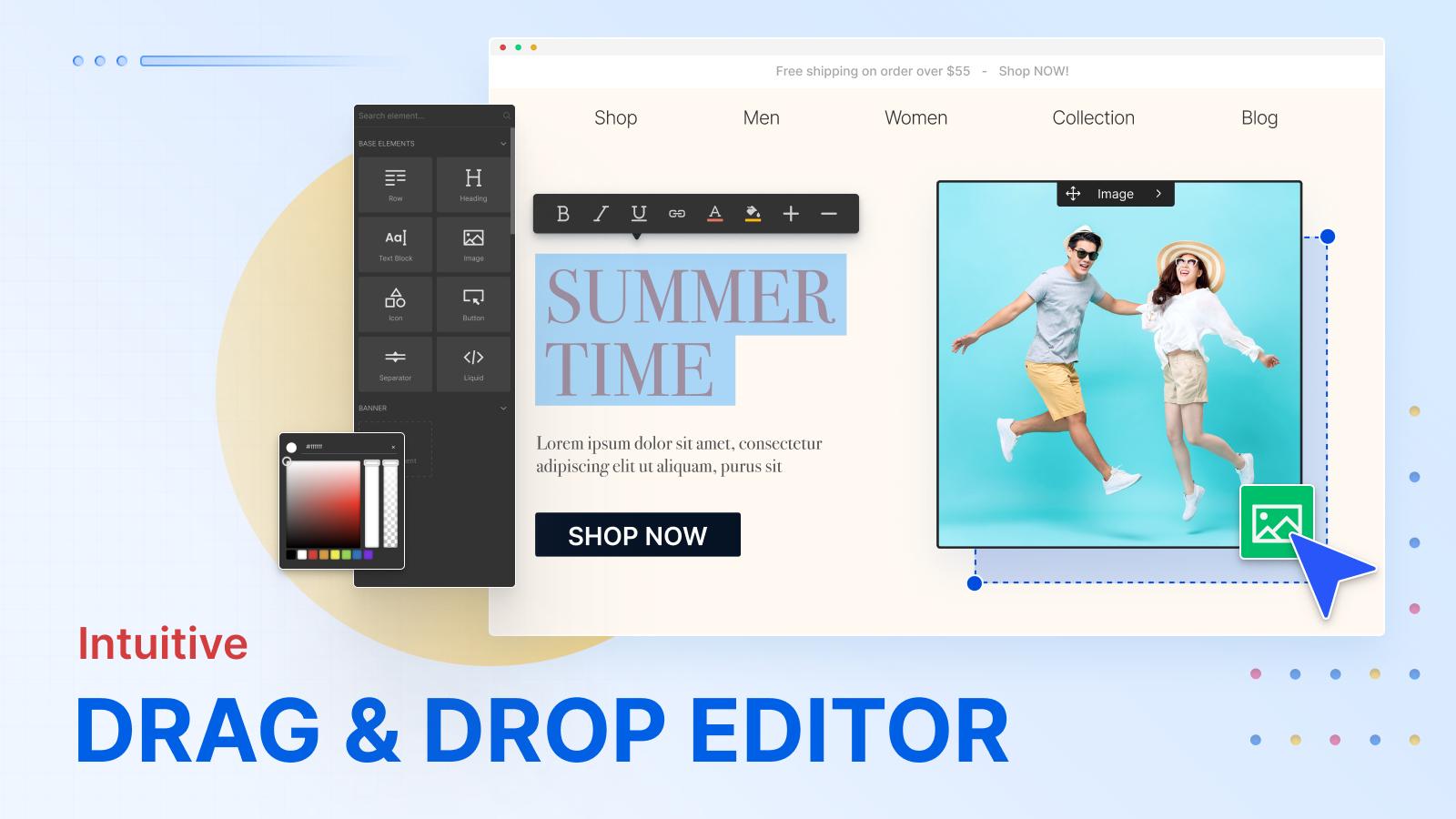 Intuitive Drag & Drop Editor