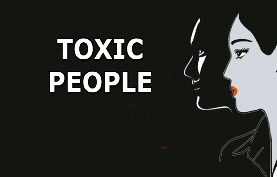 Toxic people (A complete guide)
