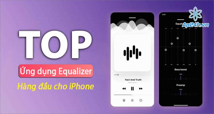Danh sách ứng dụng chỉnh âm thanh cho iPhone tốt nhất hiện nay