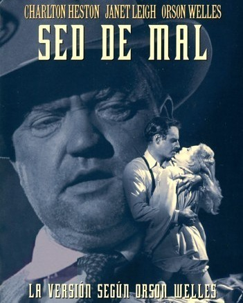 Sed de mal (1958, Orson Welles)