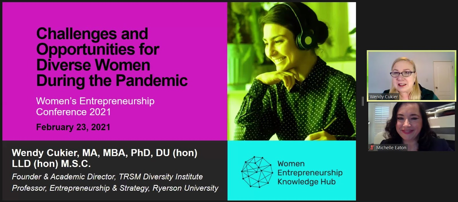 """A screenshot of Wendy Cukier beginning her presentation next to a PowerPoint slide entitled, """"Challenges and Opportunities for Diverse Women During the Pandemic."""""""