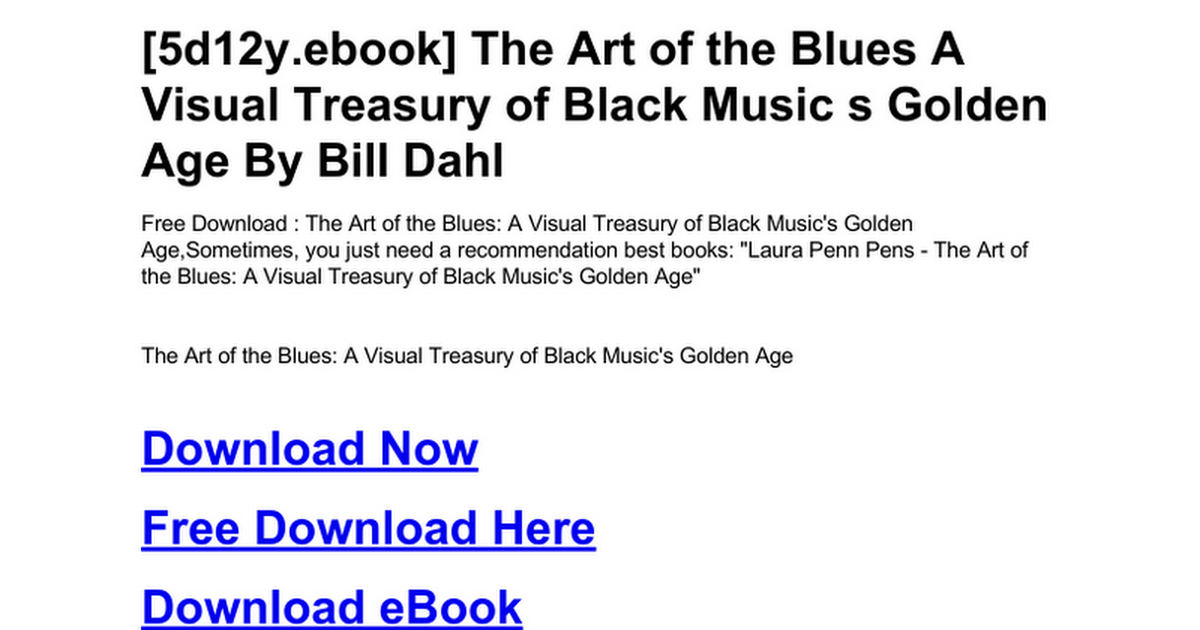 The Art Of The Blues A Visual Treasury Of Black Music S Golden Age