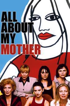 F:\DOCUMENT\cellcom\תמונות\סלקום טיוי\ניוזלטר אוגוסט\פוסטרים\All_About_My_Mother_POSTER.jpg