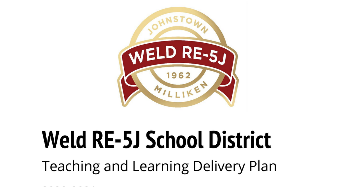 2020-08-05-15-36-25_Weld RE-5J District 2020-21 Teaching and Learning Delivery Plan.pdf 12
