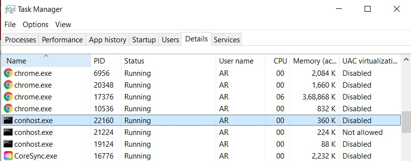 You can also search in the Details tab for the conhost.exe running on your computer.