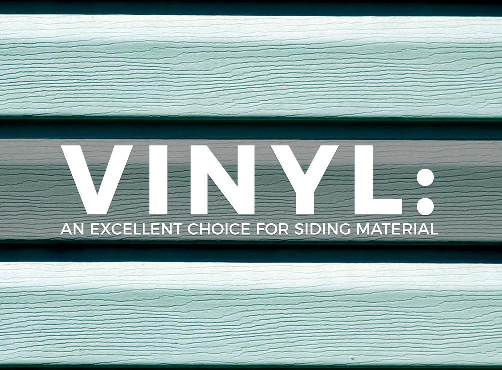 Vinyl An Excellent Choice For Siding Material