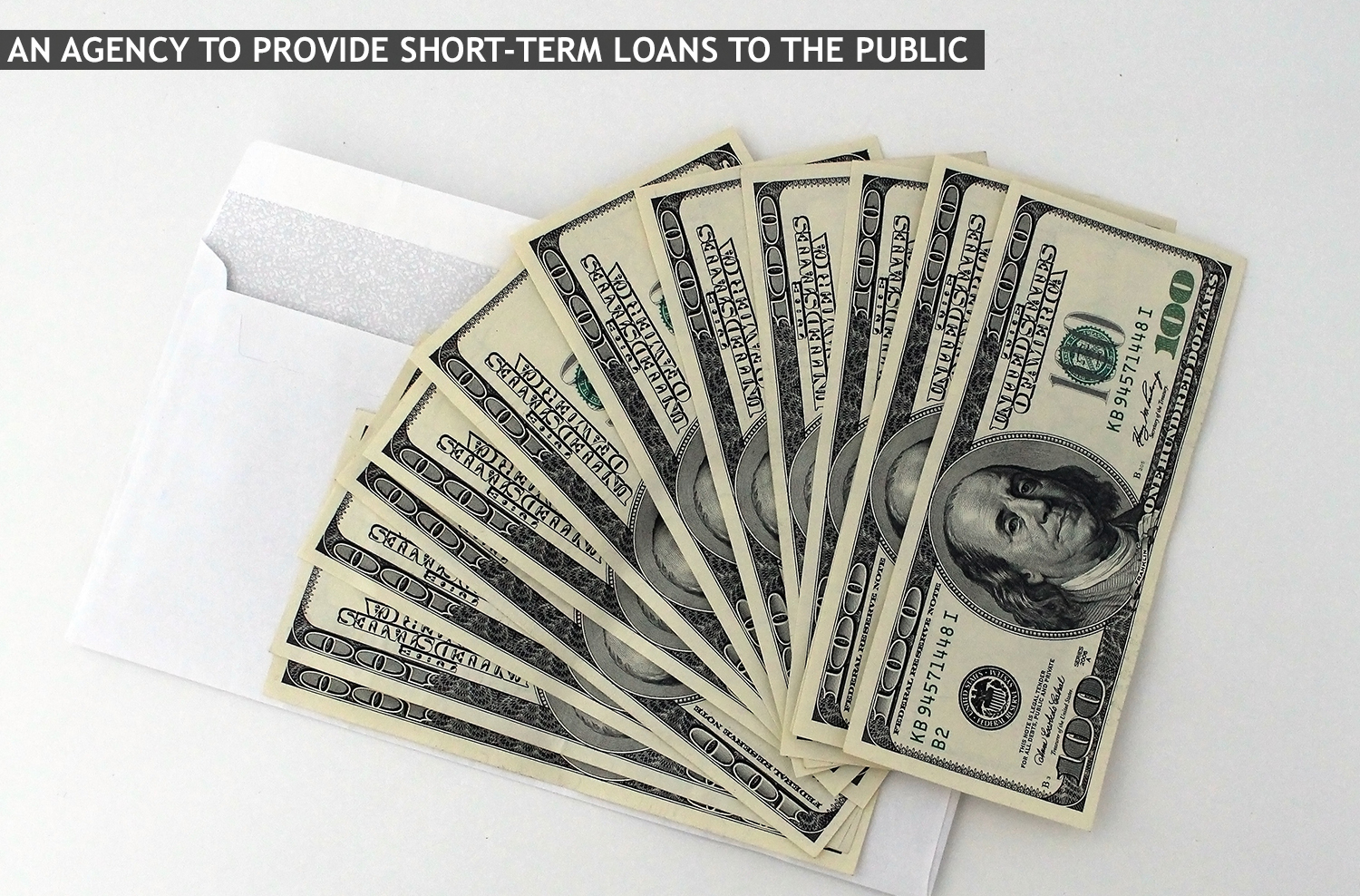 opening an agency to provide short-term loans to the public