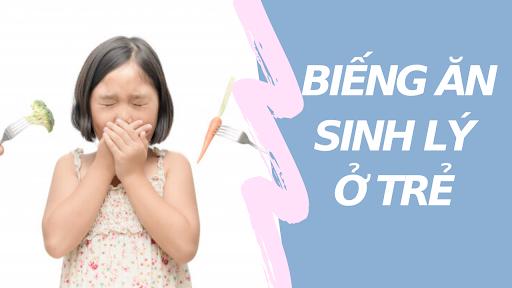 bieng-an-sinh-ly-o-tre-thuong-xuat-hien-va-keo-dai-trong-mot-thoi-gian-ngan-hinh1