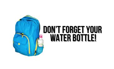 Water Bottle Reminder!