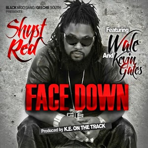 Shyst Red: Face Down (feat. Wale & Kevin Gates) - Music on Google Play