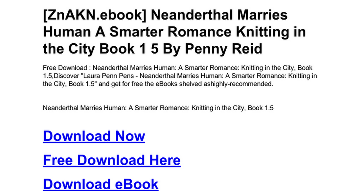 Neanderthal Marries Human A Smarter Romance Knitting In The City