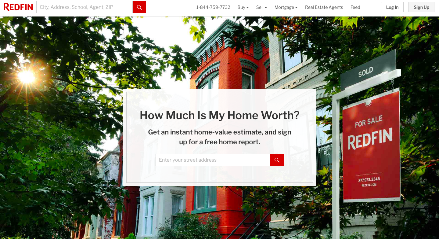 """Redfin website home page, text box asking """"How Much Is My Home Worth?"""" with a space to enter your street address for a home-value estimate"""