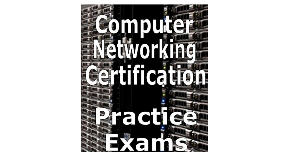 Ofyebook Computer Networking Certification Practice Exams Ebook