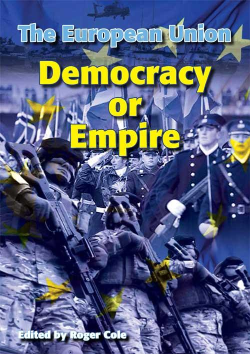 The European Union - Democracy or Empire PDF