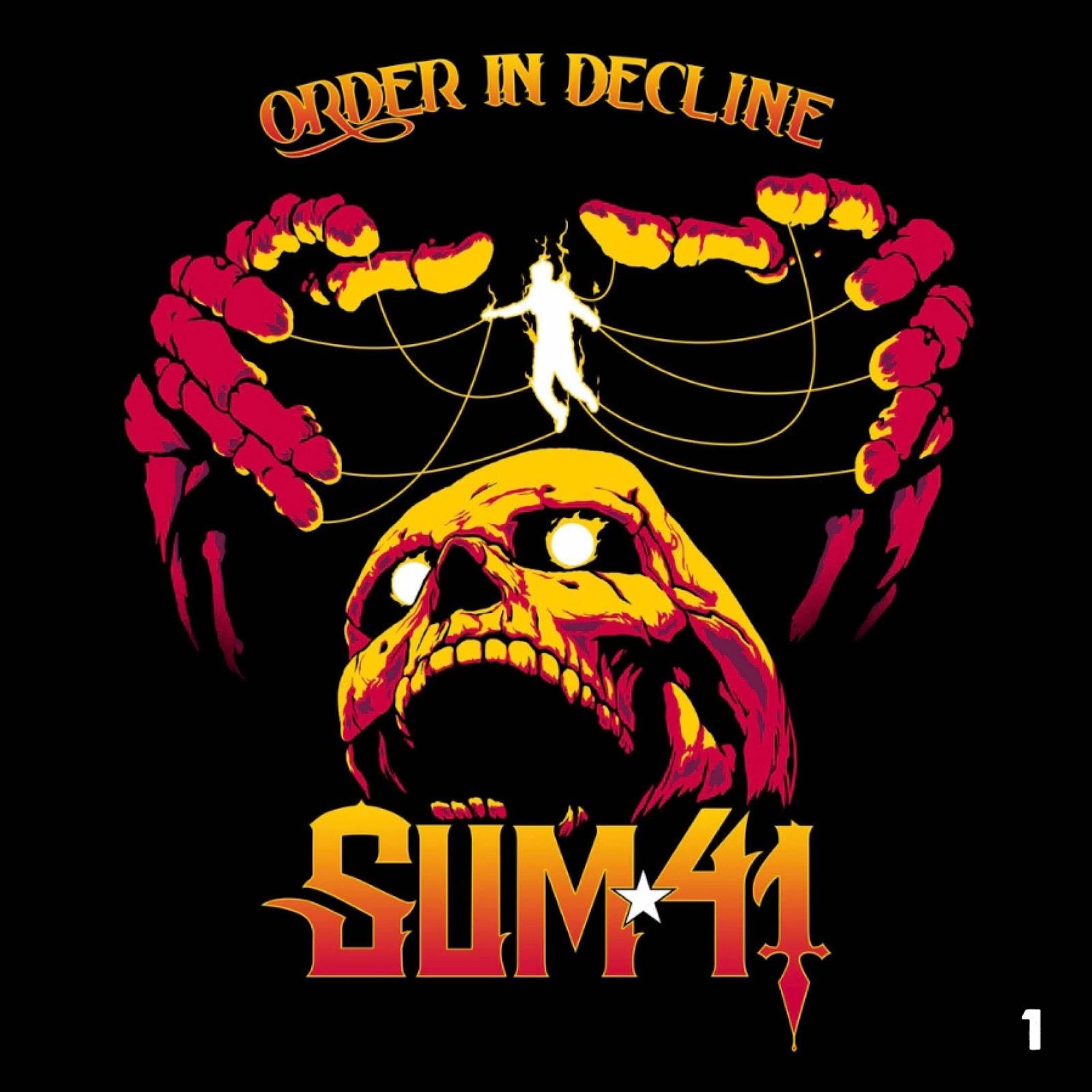 """Sum 41 """"Order In Decline"""""""