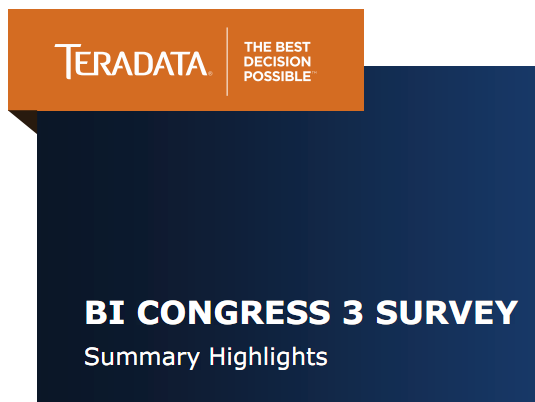 BI CONGRESS 3 SURVEY. Summary Highlights (TERADATA)