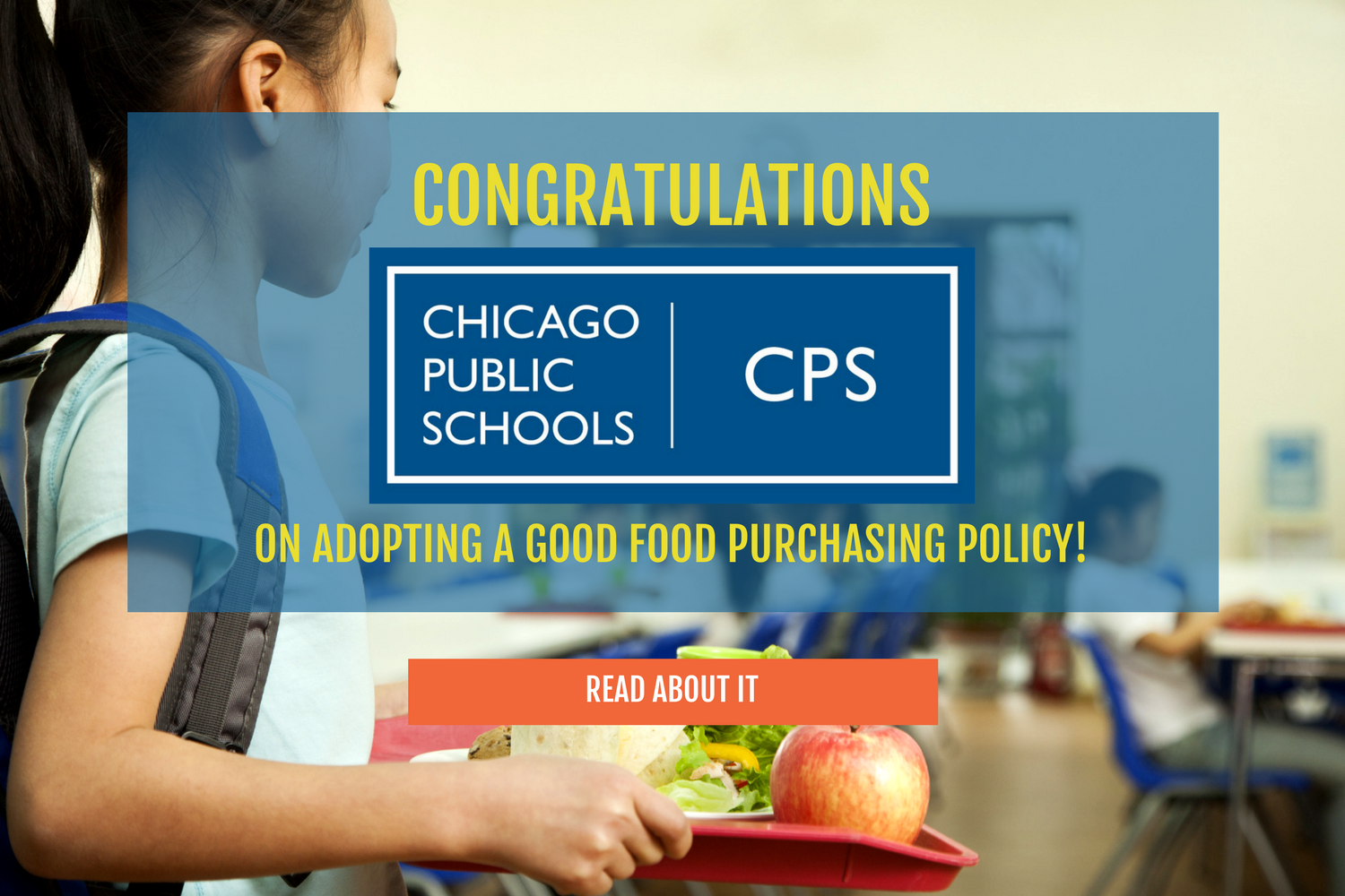 CPS Board Votes to Adopt Good Food Purchasing Policy!