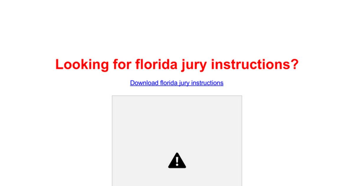 Florida Jury Instructions Google Docs