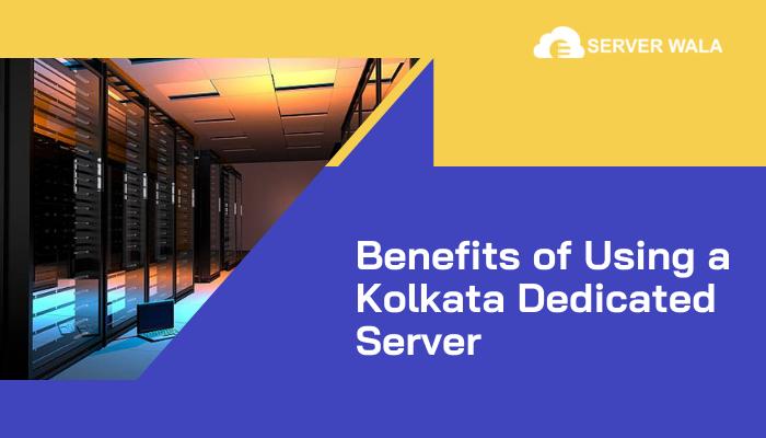 Host Website On Serverwala Dedicated Server in Kolkata With High Performance 3