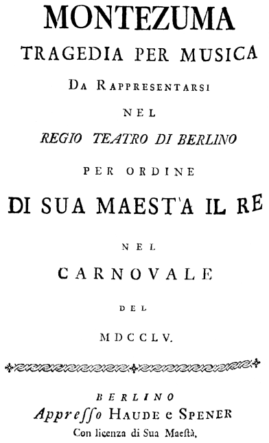 https://upload.wikimedia.org/wikipedia/commons/a/a8/Carl_Heinrich_Graun_-_Montezuma_-_italian_title_page_of_the_libretto_-_Berlin_1755.png
