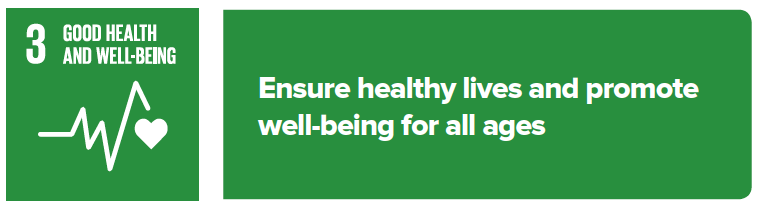 Sustainable Development Goal 3: Ensure healthy lives and promote well-being for all ages