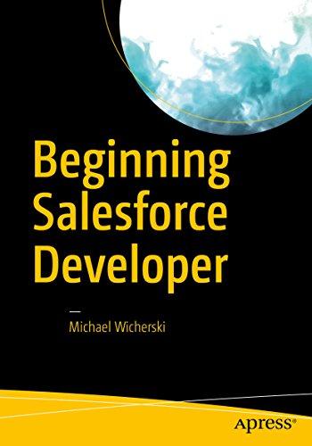 Beginning Salesforce Developer by Michael Wicherski