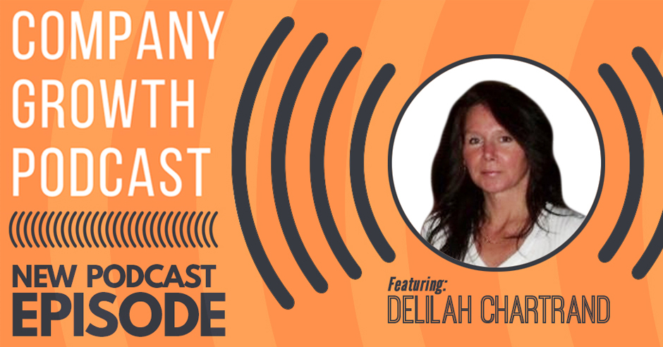 Delilah company growth podcast