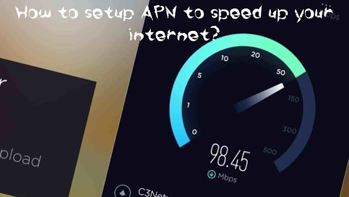 How to setup APN to Increase internet Speed