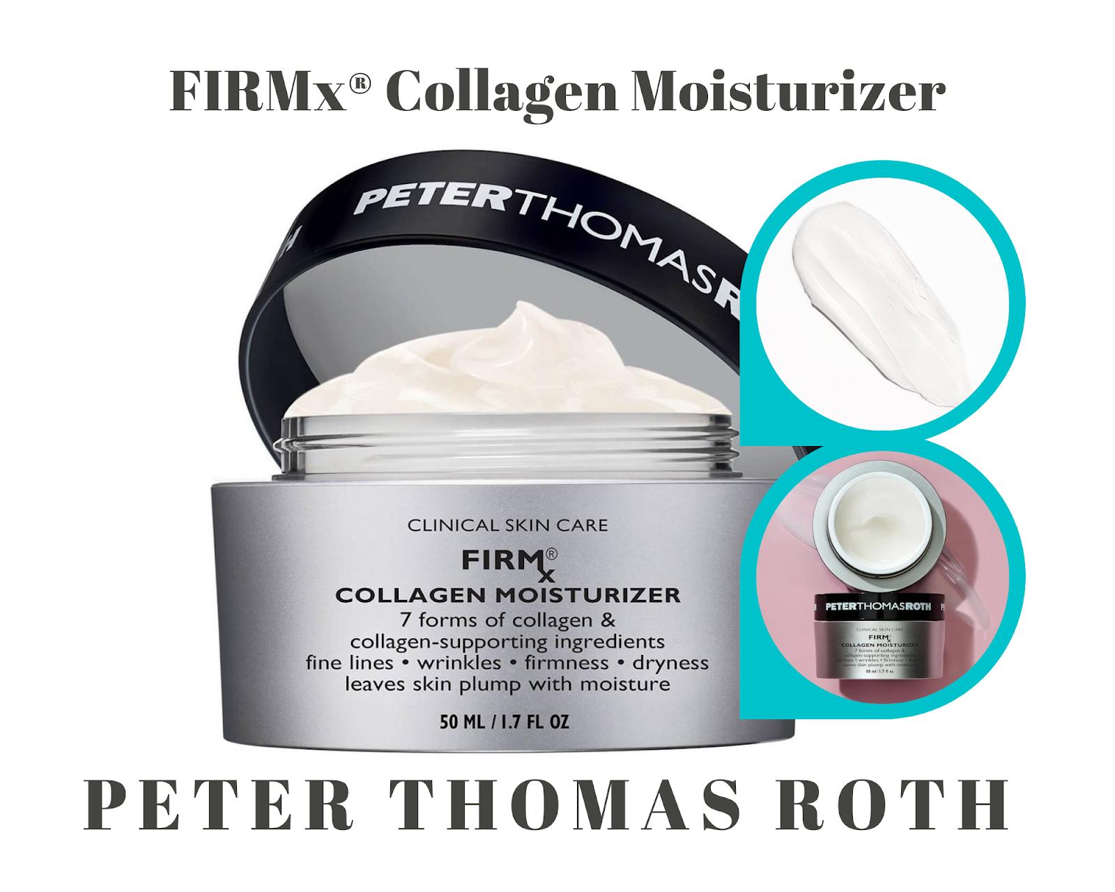 4. Peter Thomas Roth FIRMx® Collagen Moisturizer