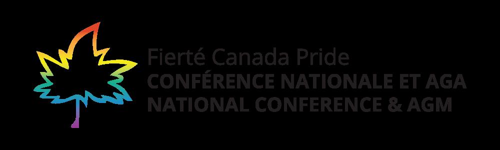 Title: Fierté Canada Pride. Français: Conférence nationale et AGA. English: National Conference and AGM.