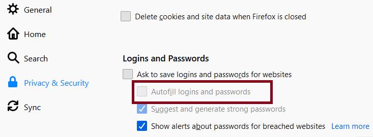 disable Autofill  from Firefox to fix LastPass Not Saving Passwords error