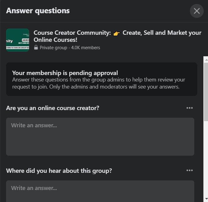 Step 4: Follow the joining instructions (some groups may have questions you need to answer to join)