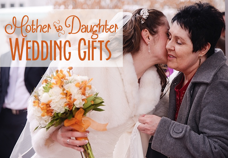Mother to Daughter Wedding Gifts Temple Square