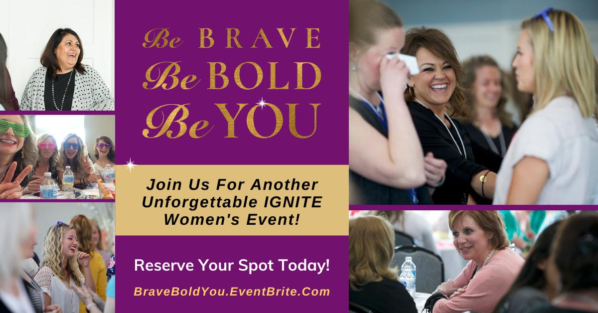 event, women, ignite, brave, empowerment, charity haderlie, brene brown, tony robbins