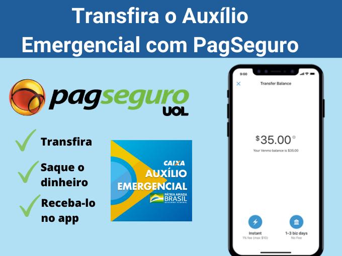 Saque o Auxílio Emergencial com PagSeguro
