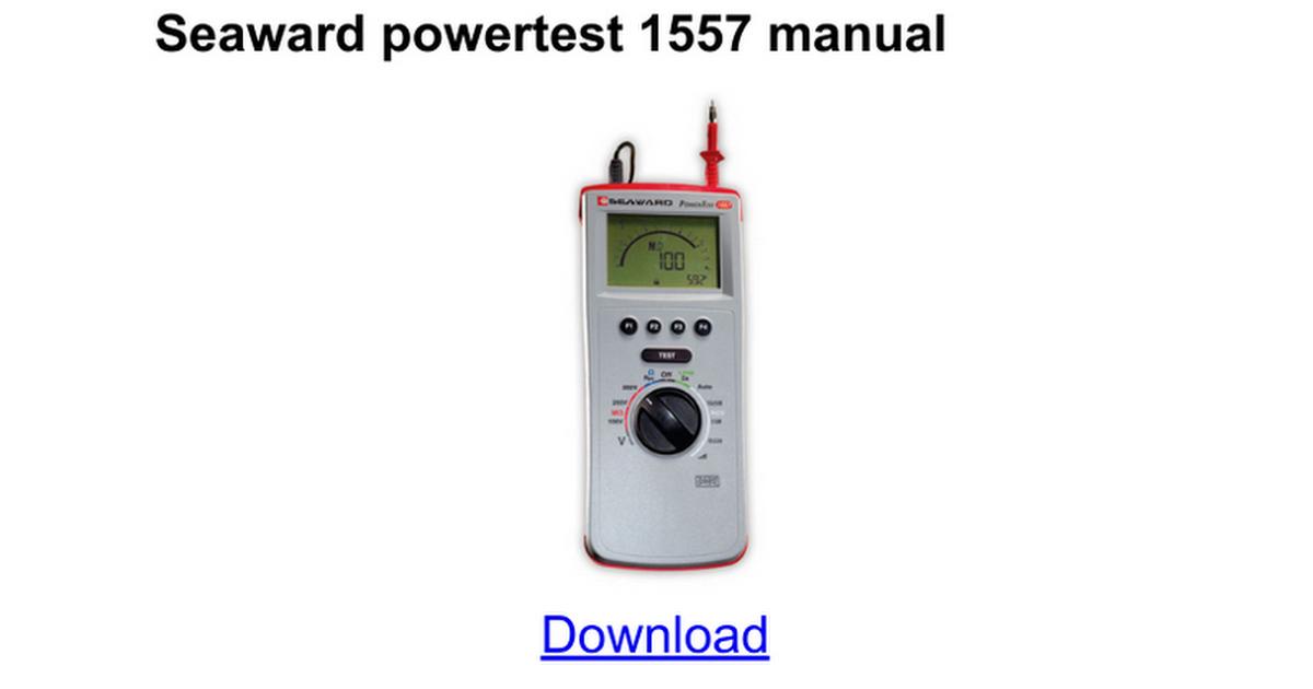 Seaward Powertest 1557 Manual Google Docs