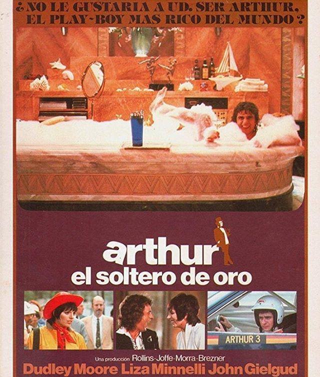 Arthur, el soltero de oro (1981, Steve Gordon)
