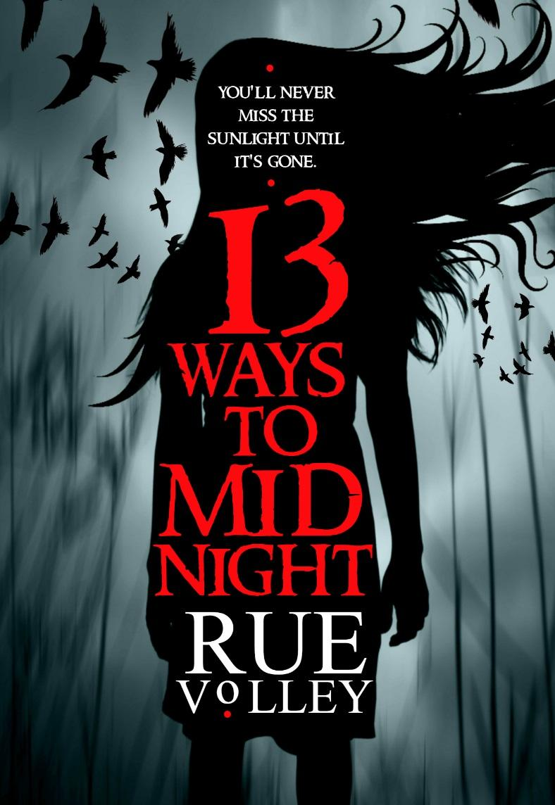 13 Ways To Midnight (The Midnight Saga, #1)