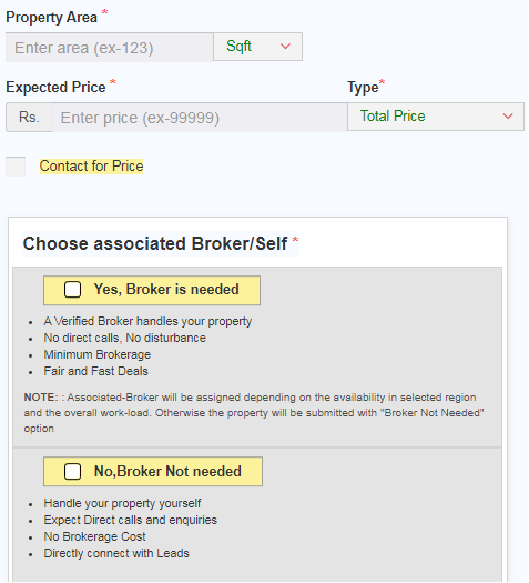 There is two options one is Broker needed and another is No Broker needed